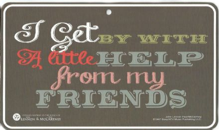 Lennon & McCartney, I Get By With My Friends Sign